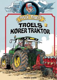 Truck Troels kører traktor - Truck Troels 3