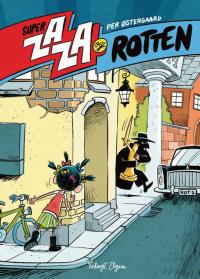 Super Zaza og Rotten